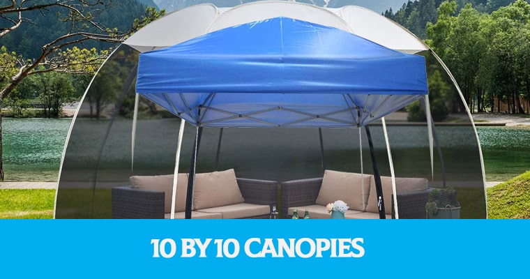 10 by 10 Canopies